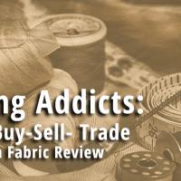 Sewing Addicts: Fabric Buy/Sell/Trade & custom fabric reviews