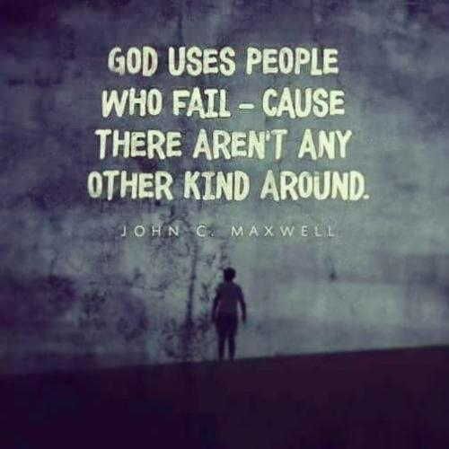 God Uses People Who Fail
