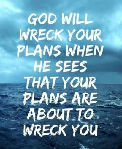 God Will Wreck Your Plans