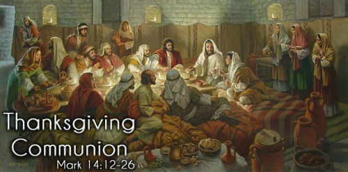 Thanksgiving Communion 2